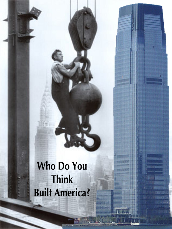 WHO BUILT AMERICA