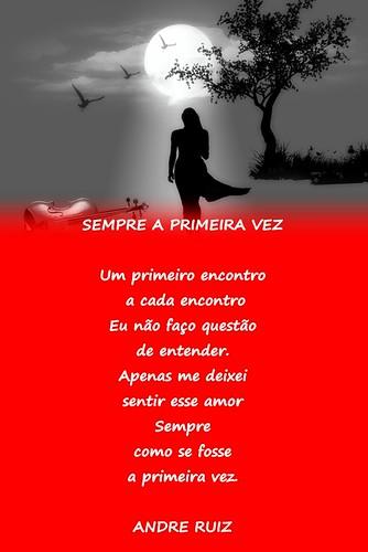 SEMPRE A PRIMEIRA VEZ by ruizpoeta@me.com