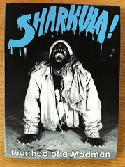 Sharkula DVD 'Diarrhea Of A Madman' (billy craven) Tags: chicago sharkula thig thigahmahjiggee