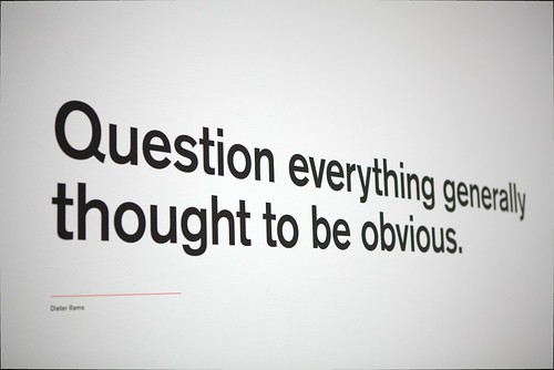 """Question everything generally thought t by Schill, on Flickr"