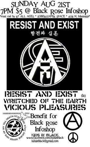 8/21/11 ResistAndExist/WretchedOfTheEarth/ViciousPleasures
