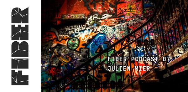 FIBER PODCAST 07 – Julien Mier (Image hosted at FlickR)