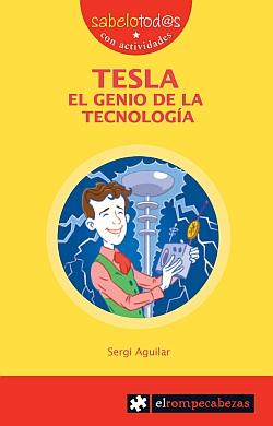 Tesla el genio de la tecnología