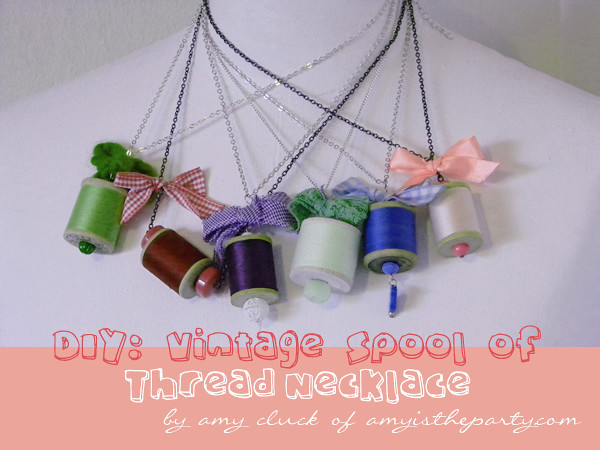 DIY: Vintage Spool Necklace