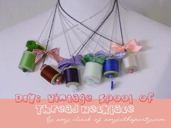DIY: Vintage Spool of Thread Necklace
