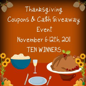 Thanksgiving Coupons and Cash Giveaway