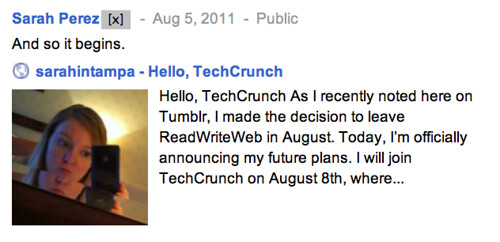 Sarah Perez: And so it begins. Hello, TechCrunch