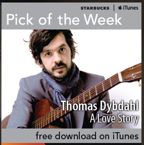 Starbucks iTunes Pick of the Week - Thomas Dybdahl - A Love Story