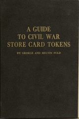 Fuld, Guide to Civil War Store Card Tokens