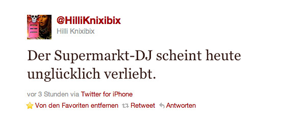 Twitter    HilliKnixibix  Der Supermarkt DJ scheint ...