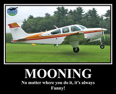 Motivational Poster (Armchair Aviator) Tags: poster airplane airport aircraft aviation mooning beechcraft beech flyin motivational beechcraftbonanza