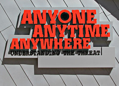 Anyone Anytime Anywhere (Colorado Sands) Tags: usa signs building sign america us education colorado downtown message unitedstates anyone exhibit denver signage statement terrorism educational amerika understanding threat anywhere anytime thecell counterterrorism sandraleidholdt thethreat cityandcountyofdenver leidholdt sandyleidholdt thecellorg