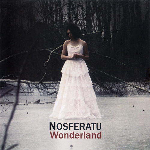 NOSFERATU: Wonderland (Dark Fortune Records 2011)