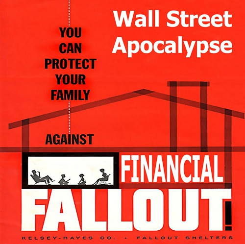 WALL STREET APOCALYPSE by Colonel Flick