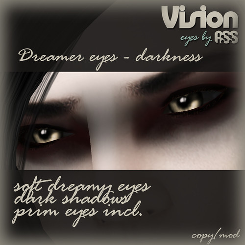 Vision by A:S:S - Dreamer eyes, darkness by Photos Nikolaidis