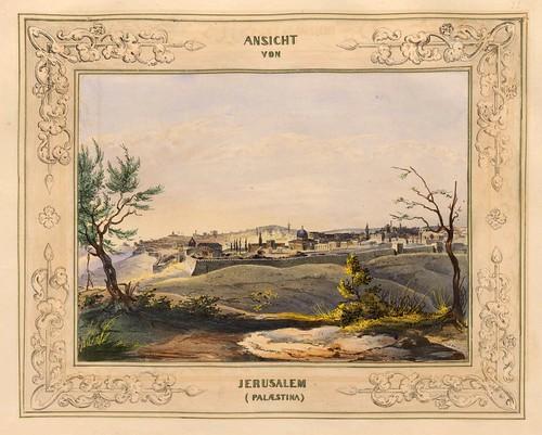 022-Vista de Jerusalem-Malerische Ansichten aus dem Orient-1839-1840- Heinrich von Mayr-© Bayerische Staatsbibliothek