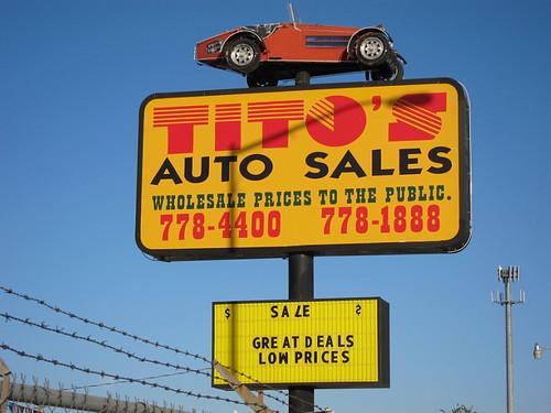 Tito'S Auto Sales >> Tito S Auto Sales Sign El Paso Tx A Photo On Flickriver