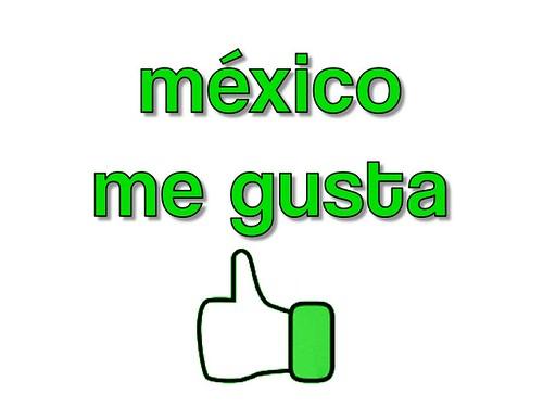 mexico me gusta (right)