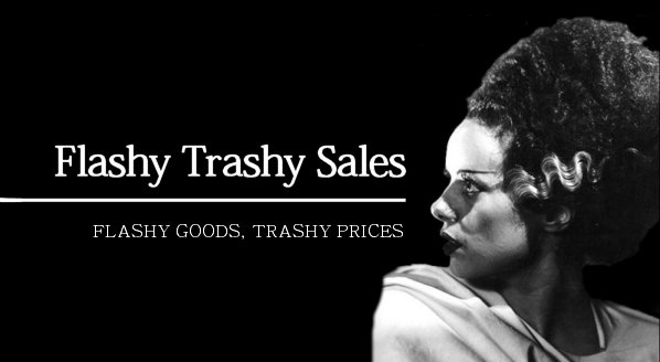 Flashy Trashy Sales