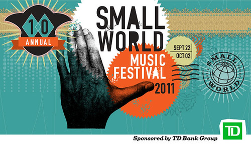 The 10th Annual Small World Music Festival: Sep 22-Oct 2 in Toronto