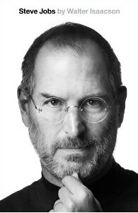 Steve Jobs: A Biography by Walter Isaacson
