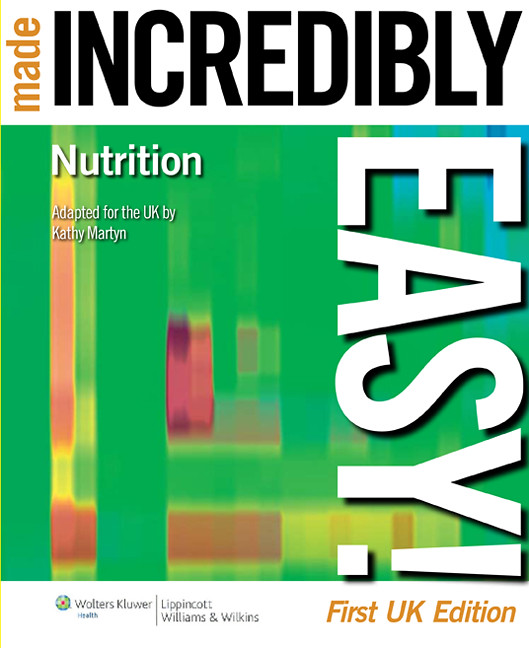 Nutrition Made Incredibly Easy UK Editions