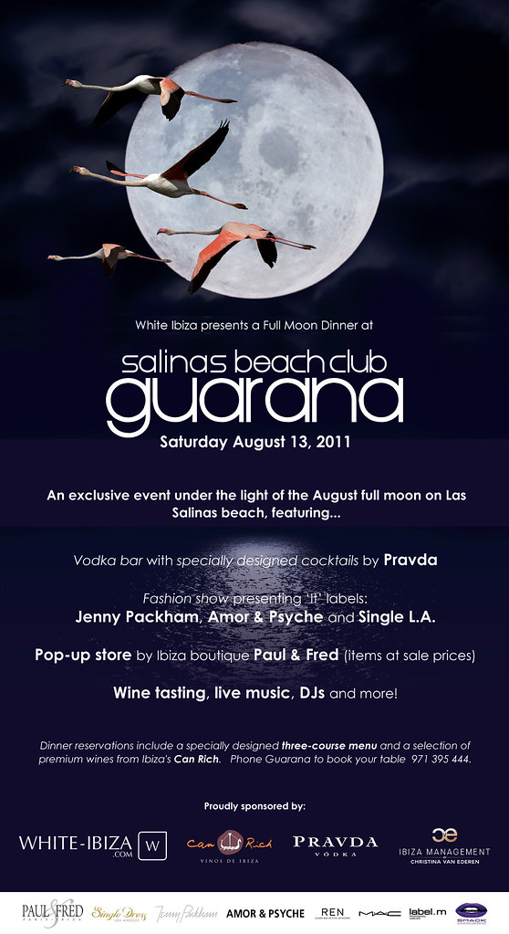 Saturday August 13, 2011: White Ibiza presents a Full Moon Dinner at Guarana Salinas Beach Club