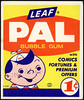 "Leaf - PAL bubble gum - 1-cent vend card - 1950's 1960's • <a style=""font-size:0.8em;"" href=""http://www.flickr.com/photos/34428338@N00/6090568121/"" target=""_blank"">View on Flickr</a>"
