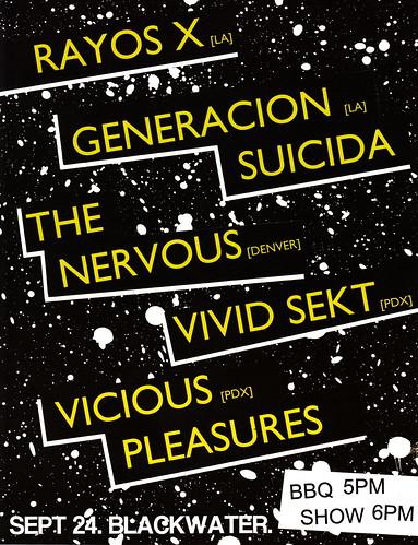 9/24/11 RayosX/GeneracionSuicida/TheNervous/VividSekt/ViciousPleasures