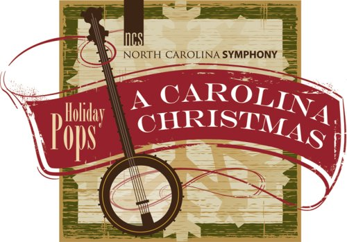 North Carolina Symphony Holiday Pops A Carolina Christmas