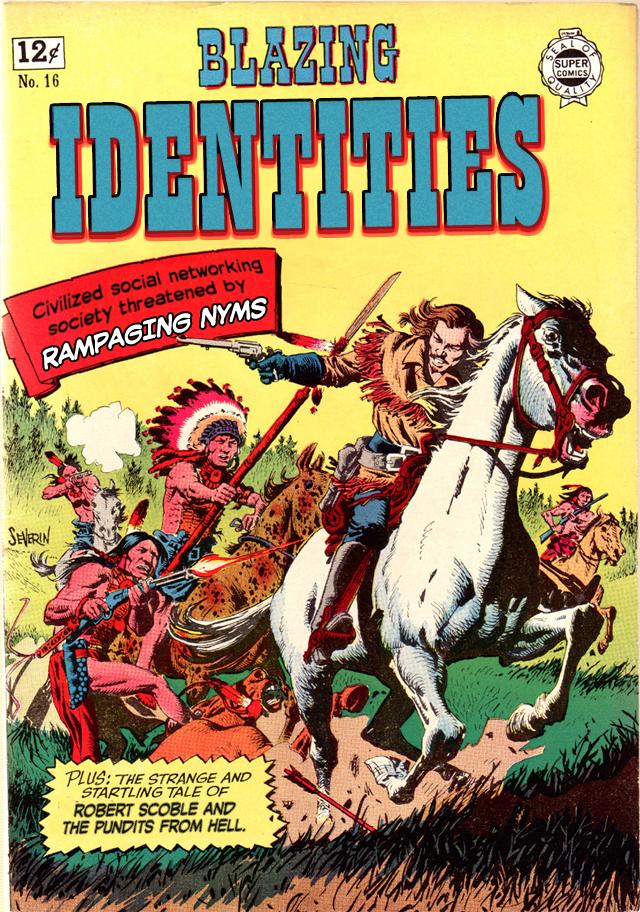 Blazing Identities