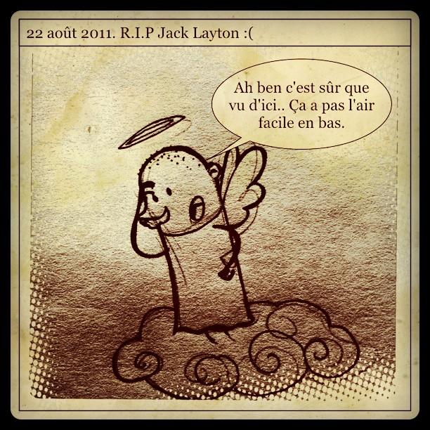 Dessin du jour. R.I.P Jack Layton :(