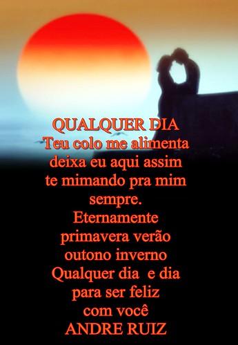 QUALQUER DIA by ruizpoeta@me.com