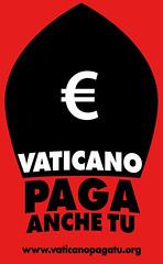 VATICANO PAGA TU LOGO ROSSO (Vaticanopagatu) Tags: logo mario vaticano protesta tu rosso ratzinger facebook ici bertone paga adesivi volantini manovra radicali ires bagnasco staderini 8xmille vaticanopagatu pagaci