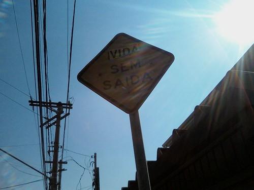 Rua (Vida) sem saída