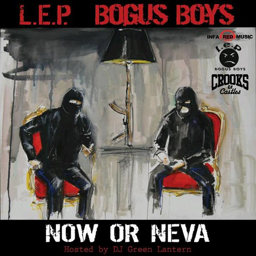 lep-bogus-boys-now-or-neva