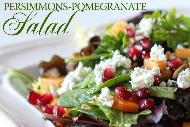 Persimmons - Pomegranate Salad