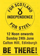 SNP Protest Rally leaflet against closures within Steel Industry c.1985 (Scottish Political Archive) Tags: party scotland edinburgh steel rally protest scottish national publicity campaign snp
