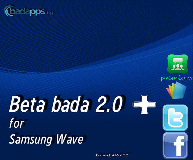 [Прошивка] Bada 2.0 beta MBUKI1 + Social Hub premium, Twitter, Facebook, Polaris Office!