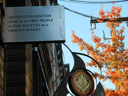 QUIXOTE FOUNDATION wants to see FREE PEOPLE in FAIR SOCIETIES on a HEALTHY PLANET, Ballard, Seattle, Washington, USA by Wonderlane