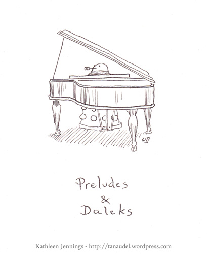 Preludes and Daleks