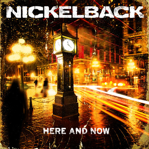 Nickelback_Here_And_Now