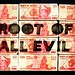 $ [money is the] root of all evil