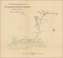 Plan of a Proposed Branch Railway, to the Victoria Quays, Preston. November 21st 1844 (Preston Digital Archive) Tags: bridge branch mr map union north railway germans ribble