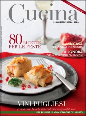 Speciale vini pugliesi sulla Cucina del Corriere della Sera in edicola dal 18 novembre