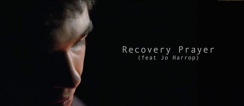 Recovery Prayer (Feat Jo Harrop) - long version on Vimeo by Fran�ois T�chen�