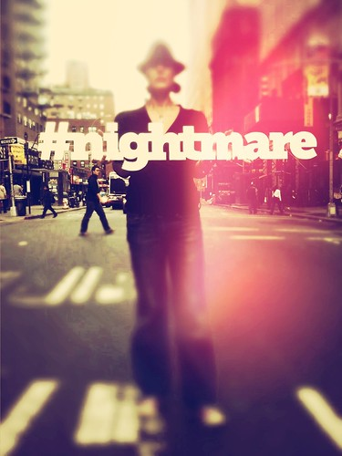 #nightmare hashtag project   New York by misspixels, on Flickr