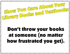 Don't Throw Your Books (Enokson) Tags: show school signs book edmonton display you library libraries text decoration free books rules read displays signage junior schools bulletinboard care frustration middle rule throw textbook middleschool textbooks frustrated librarybooks juniorhigh bulletinboards printables printable schoolbooks librarybook librarydisplays middleschools freeuse juniorhighschools freeprintable bookcare schooldisplays loveyourbooks vblibrary enokson librarydecoration glasswallsignsignage printableprintablesprint jenoksondisplay enoksondisplay jenoksondisplays enoksondisplays
