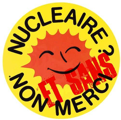 Cliquez pour plus dinfos...                                                            Nucléaire NON ET SANS MERCI (version sang frais)