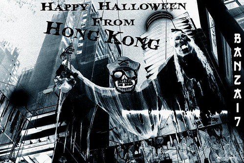 HAPPY HALLOWEEN FROM HONG KONG by Colonel Flick